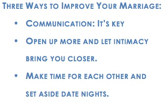 Ways to improve your marriage.